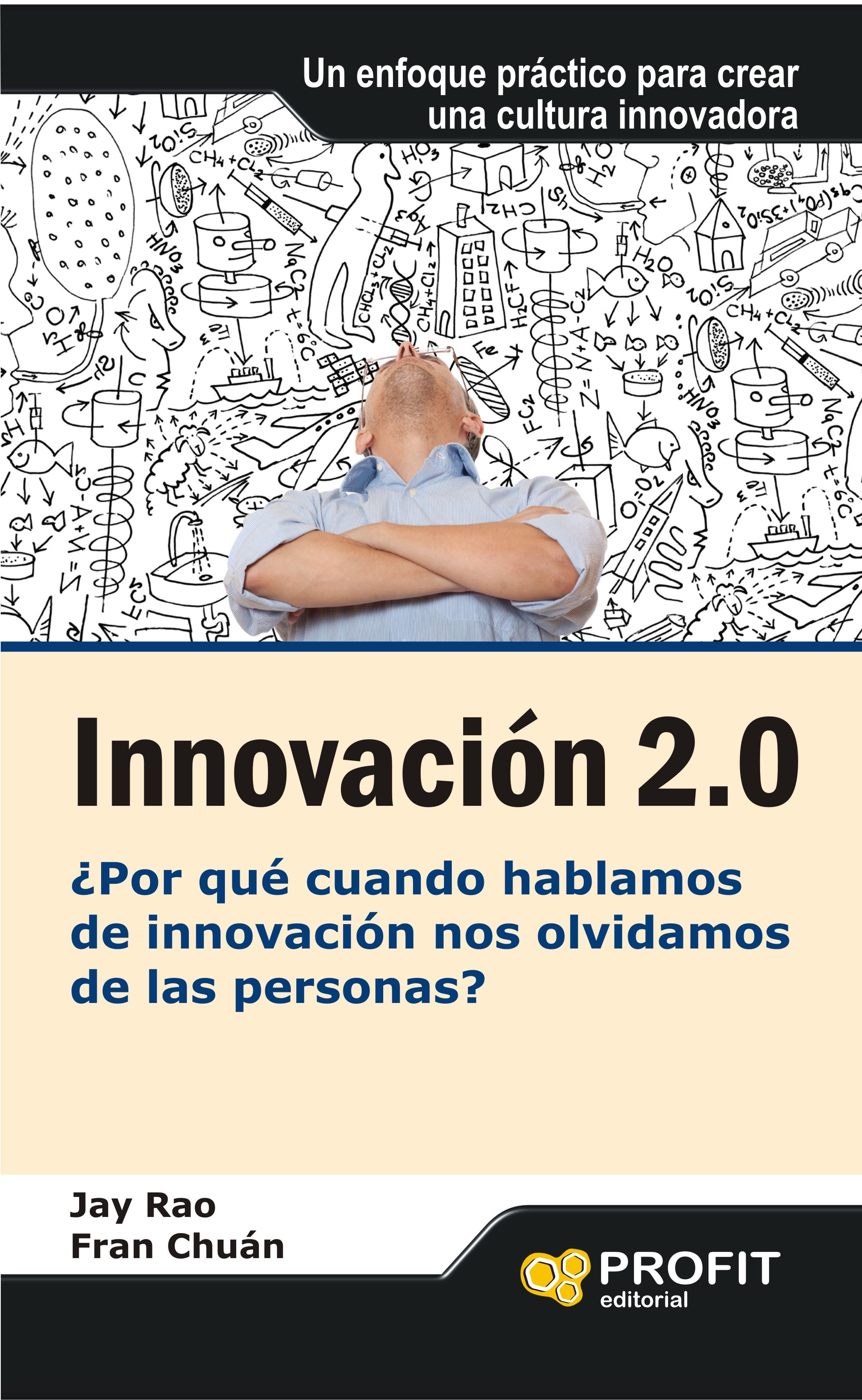 Innovación 2.0, ¿por qué cuando hablamos de innovación nos olvidamos de las personas?